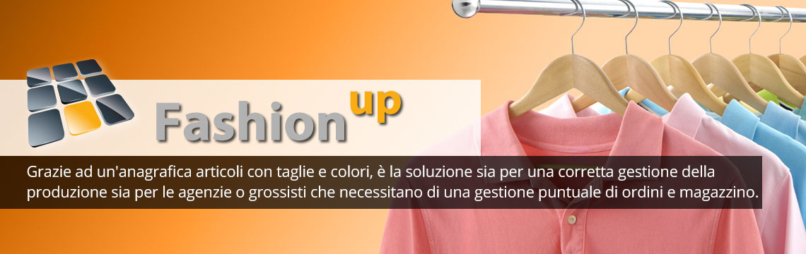 Fashion Up software gestionale per aziende del settore moda
